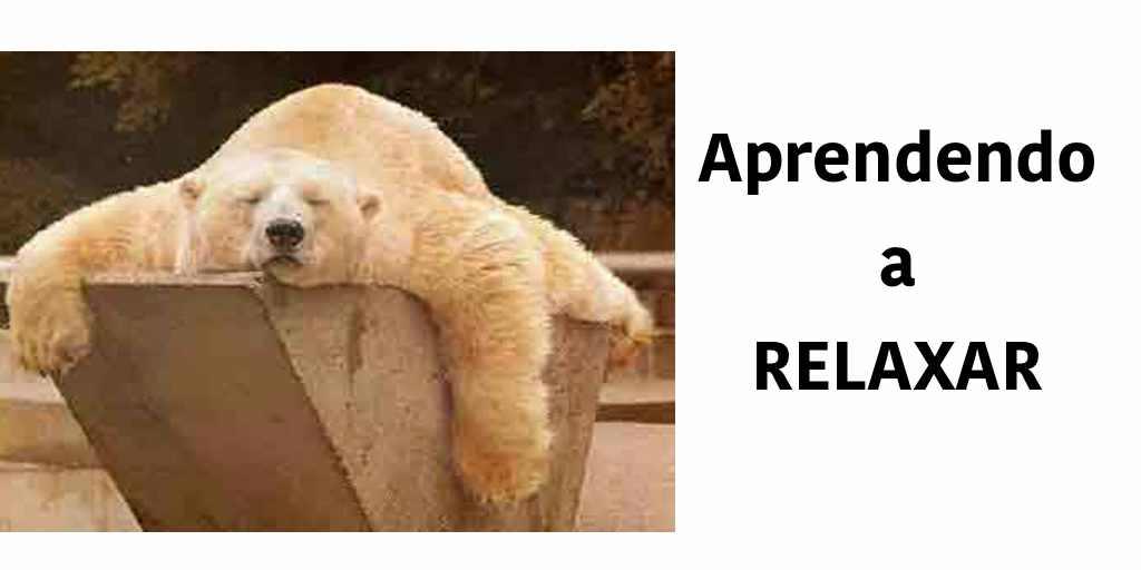 Resultado de imagem para relaxar